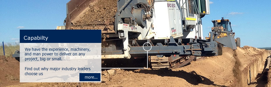 Capability - We have the experience, machinery, and man power to deliver on any project, big or small.